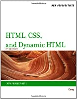 New Perspectives on HTML, CSS, and Dynamic HTML, 5th Edition