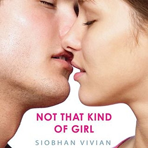 Not That Kind of - Not That Kind Of Girl Audible