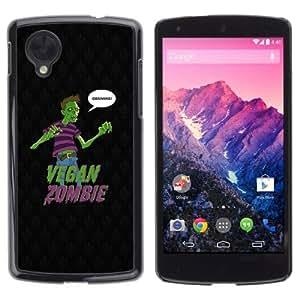 YOYOSHOP [Funny Vegan Zombie Grains LOL] LG Google Nexus 5 Case