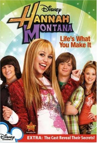 hannah-montana-lifes-what-you-make-it