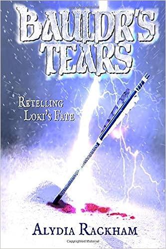 Bauldr's Tears: A Retelling of Loki's Fate: Amazon co uk: Alydia