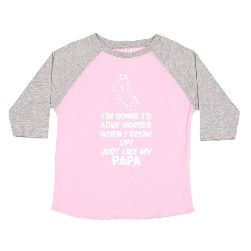 Toddler//Kids Raglan T-Shirt Im Going to Love Horses When I Grow Up Just Like My Papa