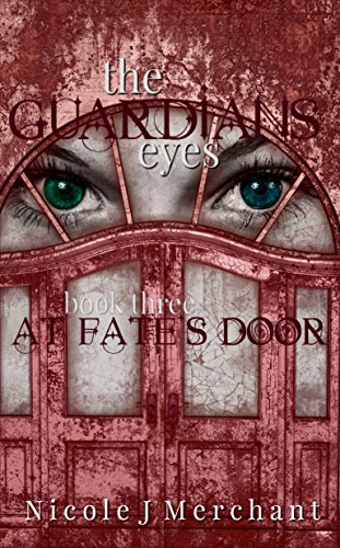 At Fate's Door (The Guardians Eyes Book 3)