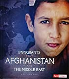 Immigrants from Afghanistan and the Middle East (Immigration Today)