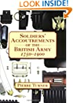 Soldiers' Accoutrements of the Britis...