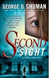 Second Sight, George D. Shuman, 1416599800