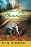 Access the Abundance, Apostle Christopher Russell, 1491826282