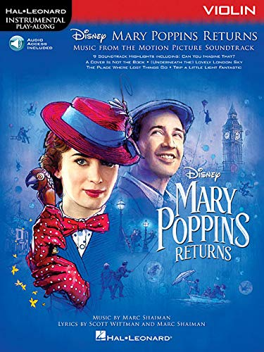 (Mary Poppins Returns for Violin: Instrumental Play-Along  Series (Hal Leonard Instrumental Play-along))