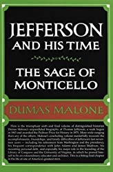 The Sage of Monticello (Jefferson and His Time, Vol 6)