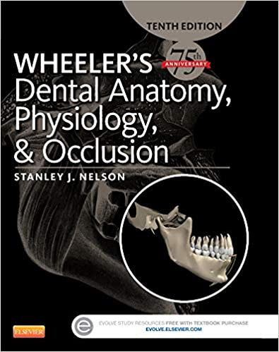 Wheelers Dental Anatomy Physiology And Occlusion 9780323263238