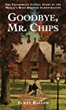 Goodbye, Mr. Chips, James Hilton, 0553273213