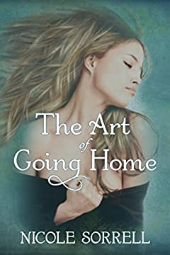 The Art of Going Home (The Art of Living Duet Book 1)