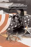 The Lion Killers, William W. Schwarzer, 0966058682