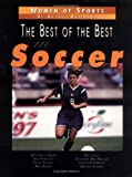 The Best of the Best in Soccer, Rachel Rutledge, 076131315X