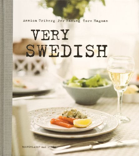 Very Swedish by Annica Triberg, Lena Salomonsson