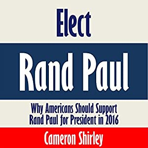Elect Rand Paul Speech