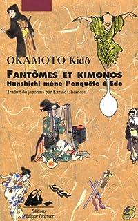 Fantômes et kimonos : Hanshichi mène l'enquête à Edo