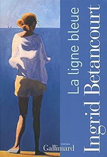 La ligne bleue : roman