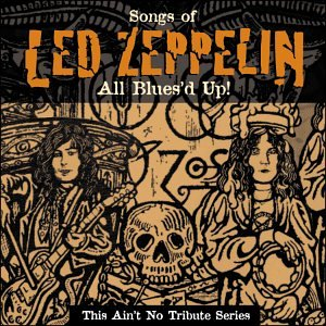 All Blues'd Up: Songs of Led Zeppelin - Led Zeppelin: This