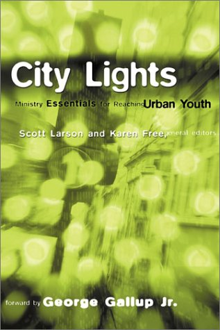 City Lights: Ministry Essentials for Reaching Urban Youth