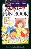 Donna Erickson's Rainy Day Fun Book, Donna Erickson, 0806629843