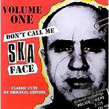Don't Call Me Ska Face Volume 1