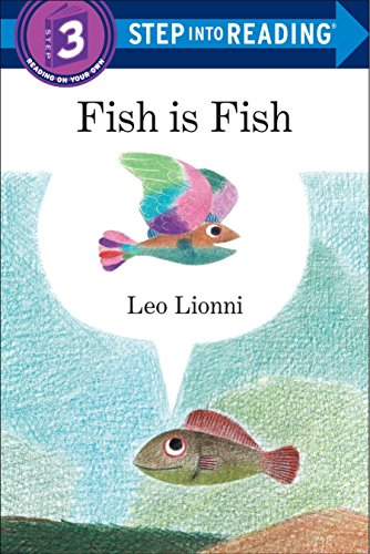 Fish is Fish (Step into Reading) by Random House Books for Young Readers