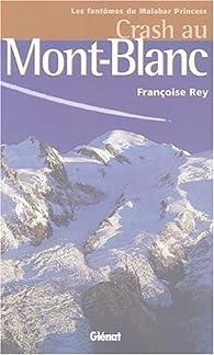 Crash au Mont-Blanc par Françoise Rey (II)