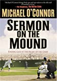 Sermon on the Mound, Michael O' Connor, 0764229133