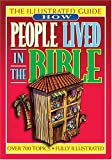 How People Lived in the Bible, Thomas Nelson Publishing Staff, 0785242562