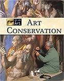 Art Conservation (Eye on Art)