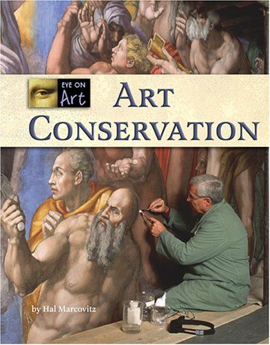 Download Art Conservation (Eye on Art) PDF