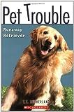 Runaway Retriever (Pet Trouble #1)