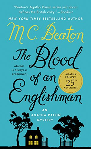 The Blood of an Englishman: An Agatha Raisin Mystery (Agatha Raisin Mysteries)
