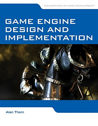 Game Engine Design and Implementation by Jones & Bartlett Learning