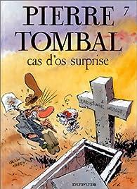 Pierre Tombal, tome 7 : Cas d'os surprise par Raoul Cauvin