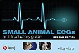 Book Small Animal ECGs: An Introductory Guide by Mike Martin (2007-11-05)
