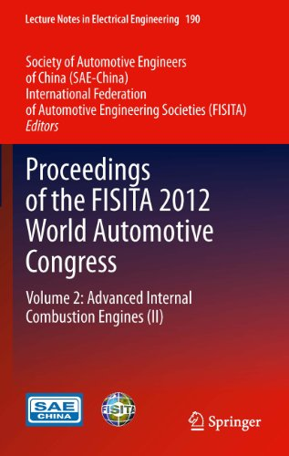 Proceedings of the FISITA 2012 World Automotive Congress: Volume 2: Advanced Internal Combustion Engines (II): 190 (Lecture Notes in Electrical Engineering) (Internal Graphics Transfer)