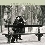 The Voices of Love: Great Love Poems | Edited by J.D. McClatchy