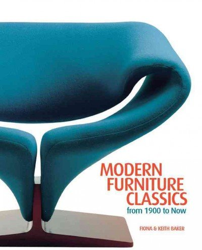 Modern Furniture Classics From 1900 To Now Modern Furniture Classics