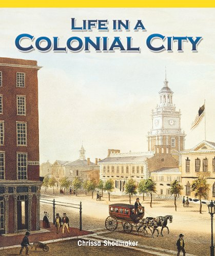 Download Life in a Colonial City (Real Life Readers) ebook