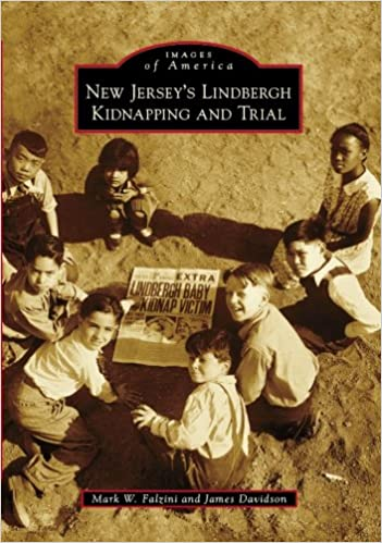 New Jersey's Lindbergh Kidnapping and Trial (Images of