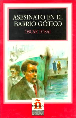 Asesinato En El Barrio Gotico/murder in the Gothic Quarter (Leer En Espanol, Level 2)