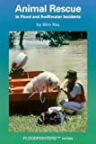 Animal Rescue in Flood and Swiftwater Incidents (Ep)