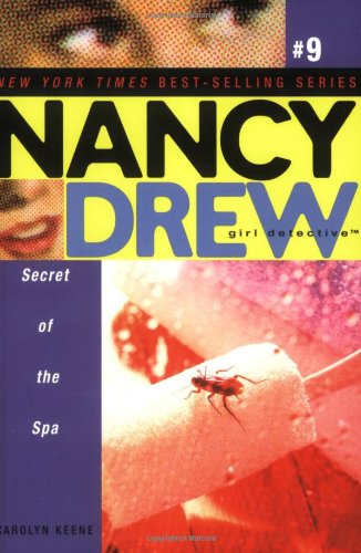 Secret of the Spa (Nancy Drew: Girl Detective, No. 9)