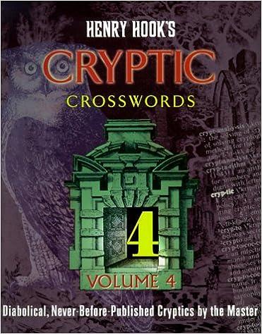 _EXCLUSIVE_ Henry Hook's Cryptic Crosswords, Volume 4 (Other). zatewe doble datos valor nueva Garwood Stripes District