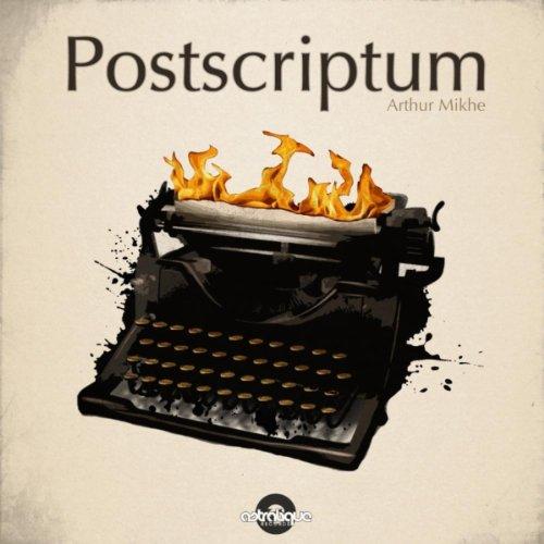 Arthur Mikhe - Postscriptum