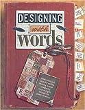 Designing with Words, Erin Trimble, 0971491313