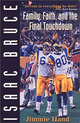 Isaac Bruce: Family, Faith and the Final Touchdown