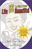 Life Is Beautiful, Mylia Jaza, 0595273653